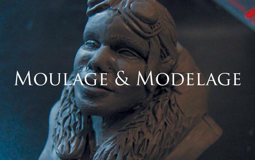 Moulage & Modelage